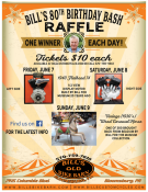 BILL'S 80TH BIRTHDAY BASH RAFFLE